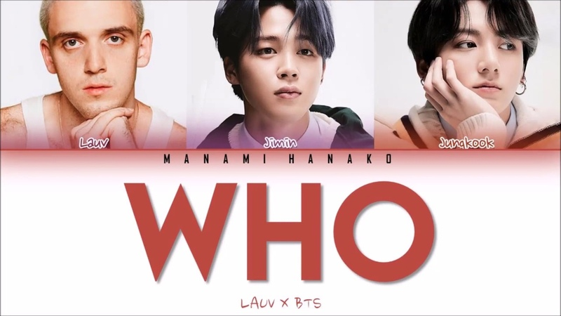 VOSTFR ENG LAUV x JIMIN JUNGKOOK of BTS 방탄소년단 WHO Color Coded Lyrics Fran ais English