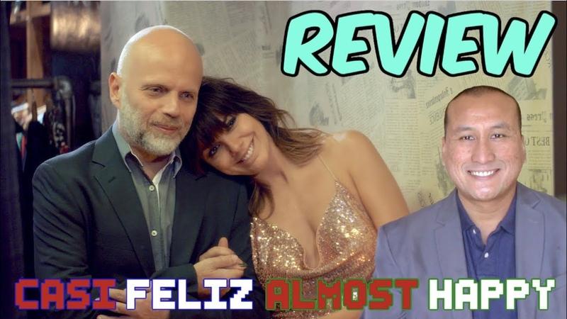 TV Review Netflix 'CASI FELIZ' a k a 'ALMOST HAPPY' Series Starring Sebastián Wainraich